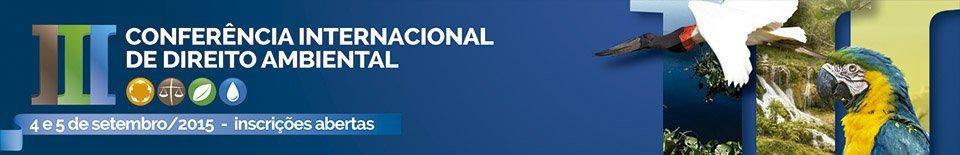 III CONFERÊNCIA INTERNACIONAL DE DIREITO AMBIENTAL